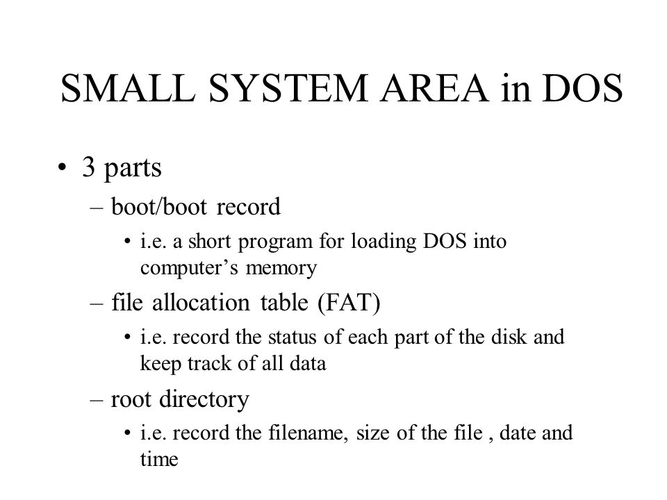 SMALL SYSTEM AREA in DOS