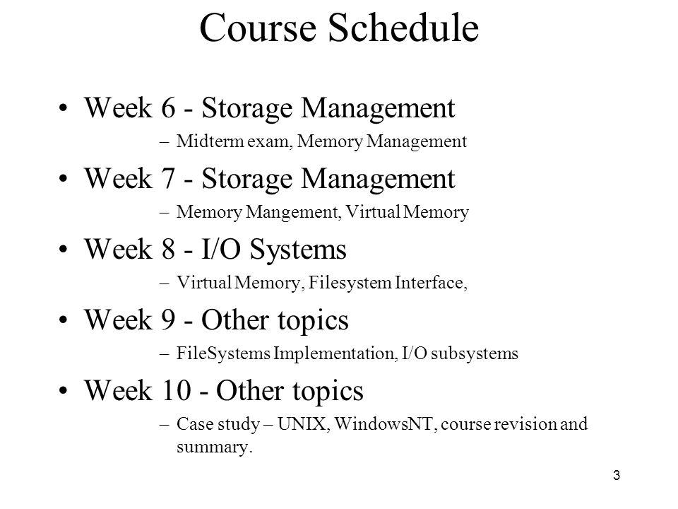 Course Schedule Week 6 - Storage Management