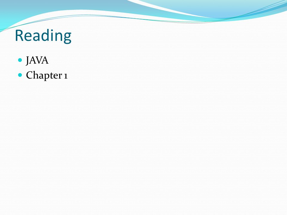Reading JAVA Chapter 1