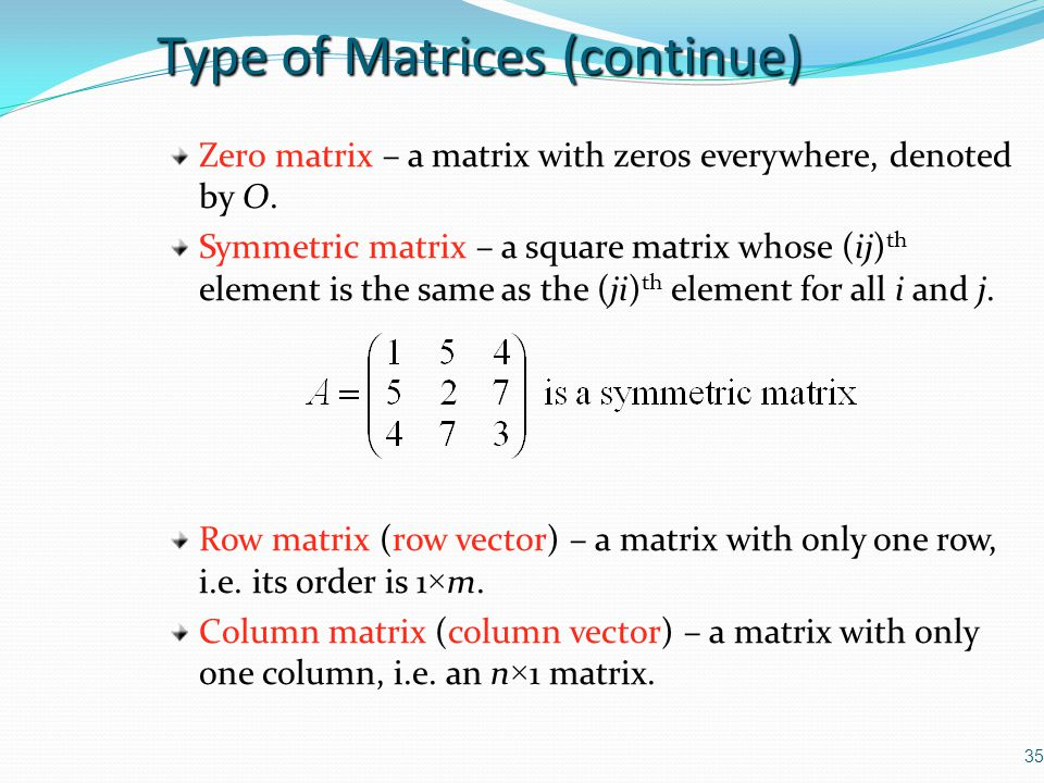 Type of Matrices (continue)
