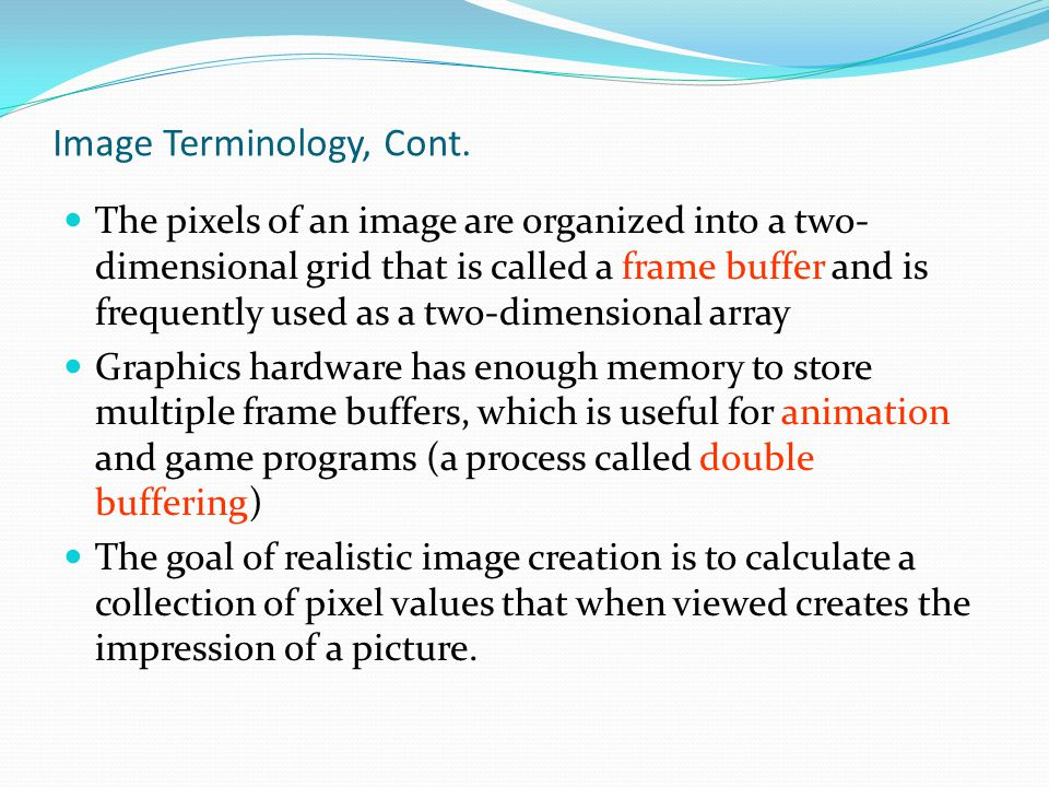 Image Terminology, Cont.