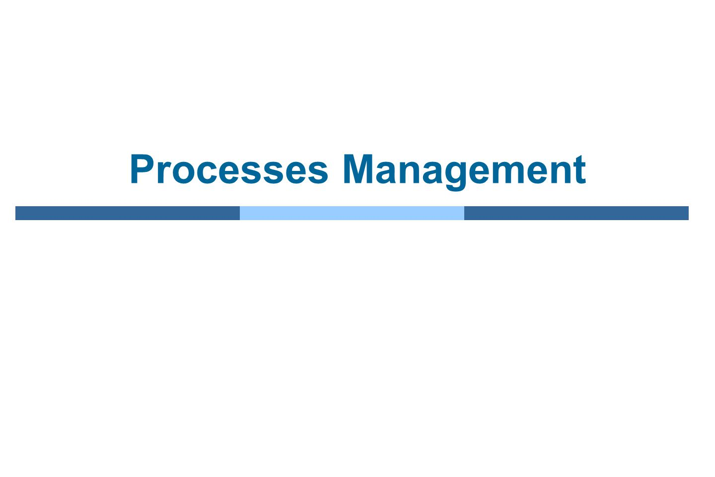 Processes Management