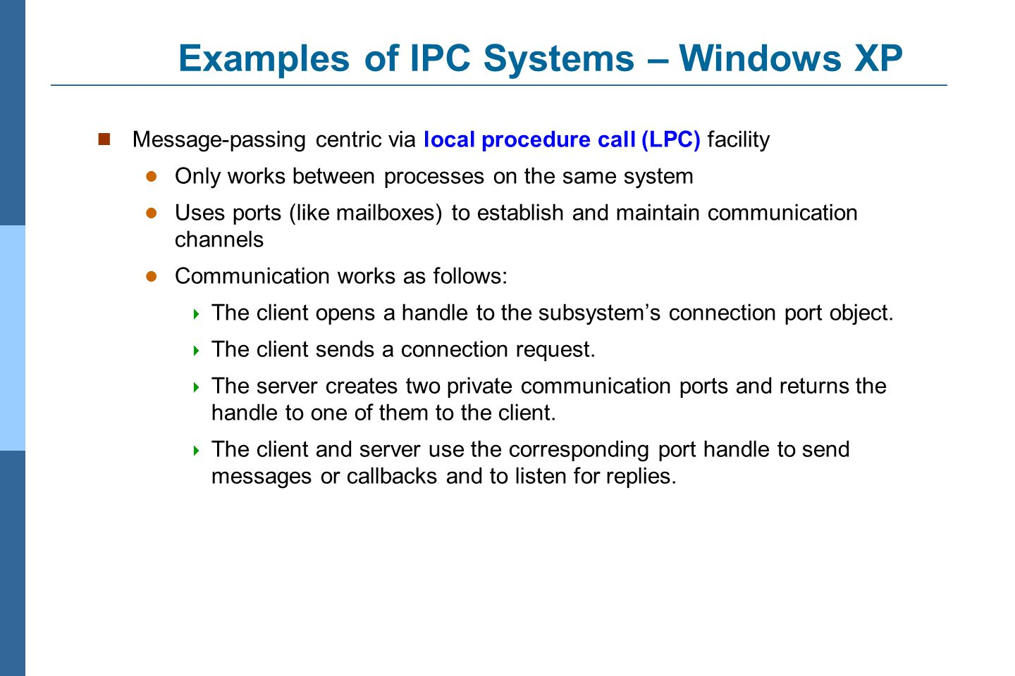 Examples of IPC Systems – Windows XP