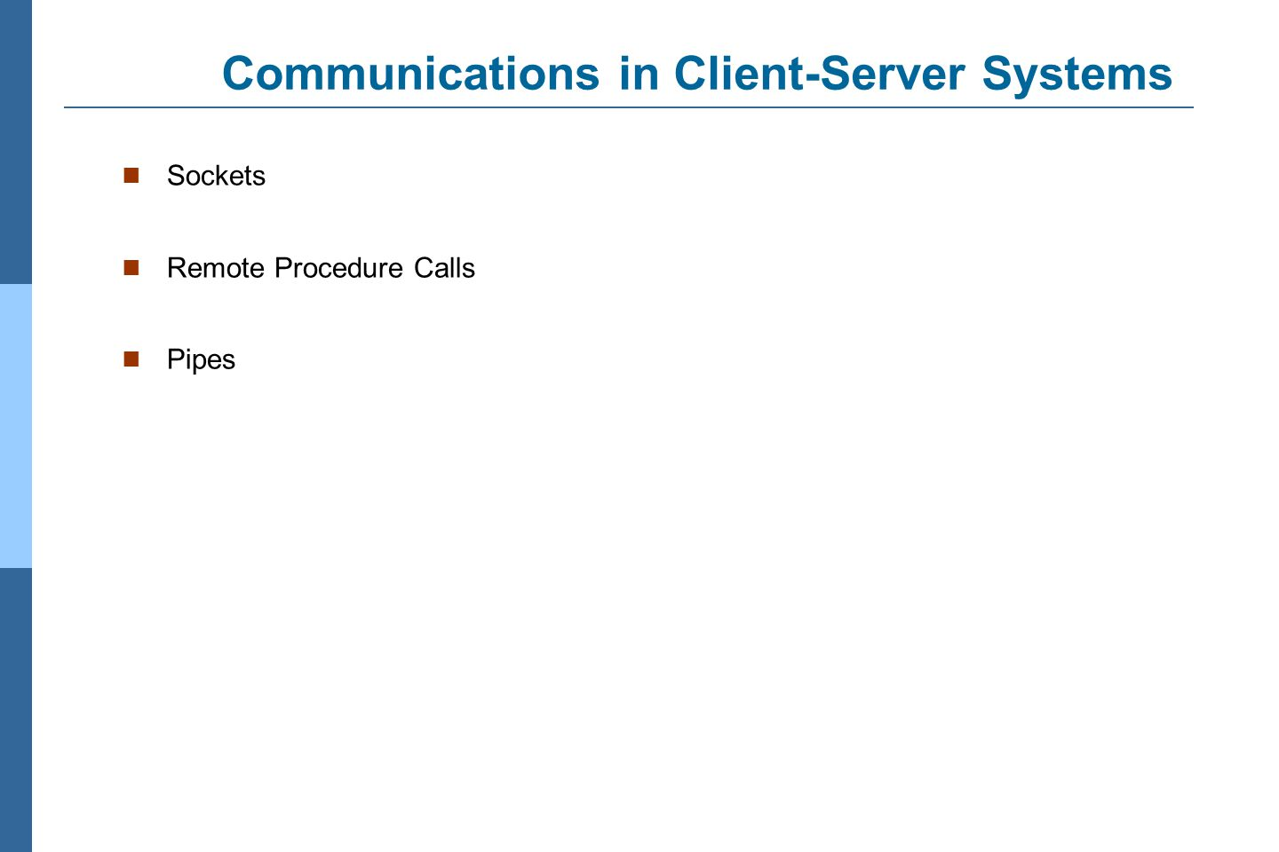 Communications in Client-Server Systems