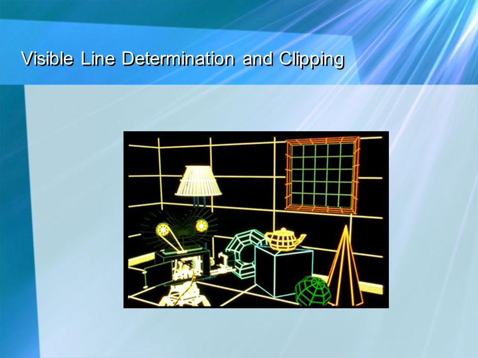 Visible Line Determination and Clipping