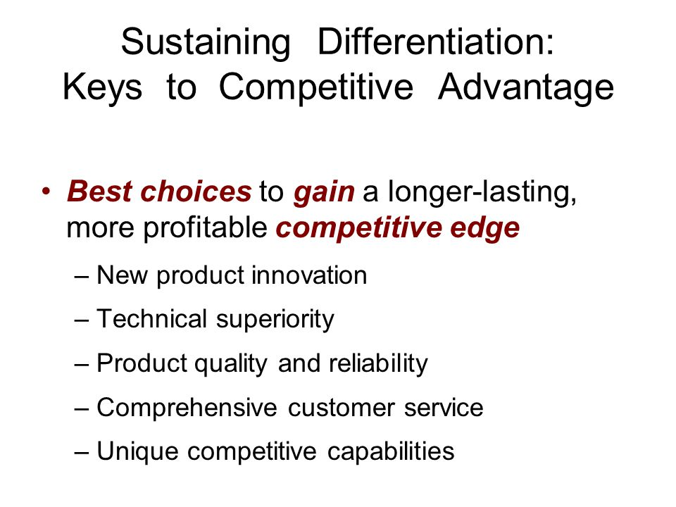 Sustaining Differentiation: Keys to Competitive Advantage