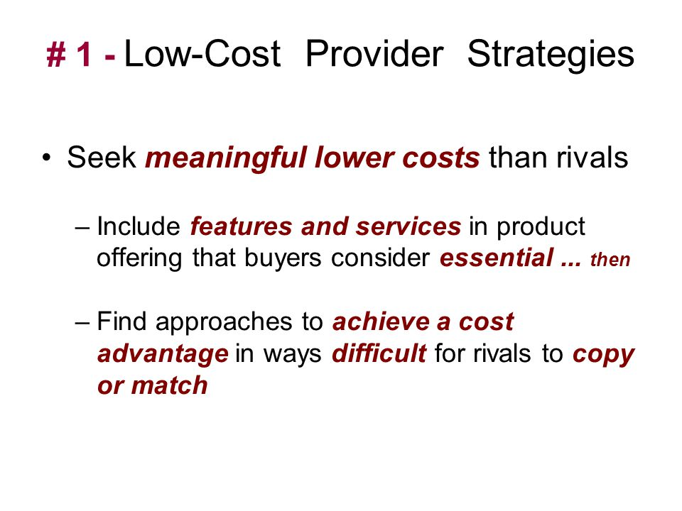 # 1 - Low-Cost Provider Strategies