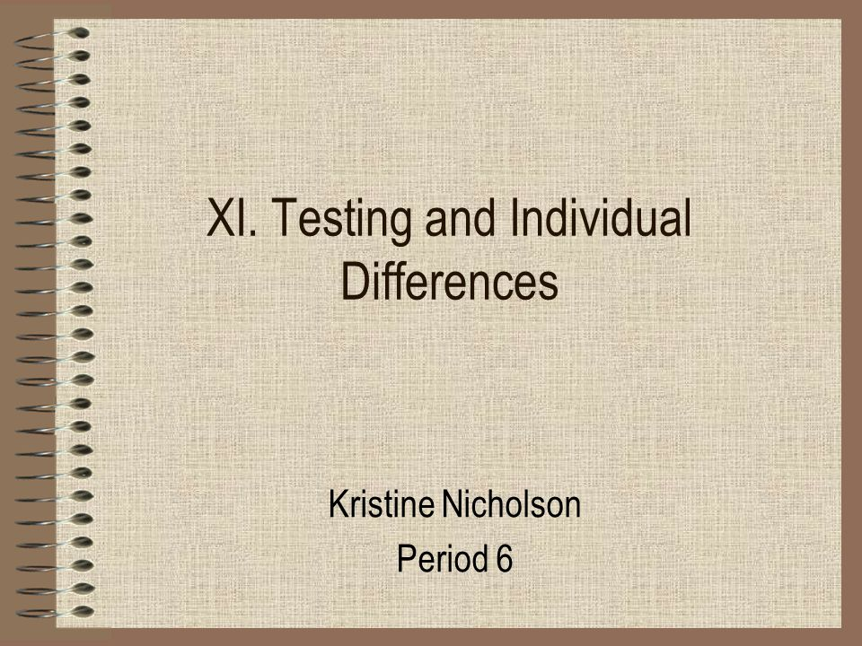 XI. Testing and Individual Differences