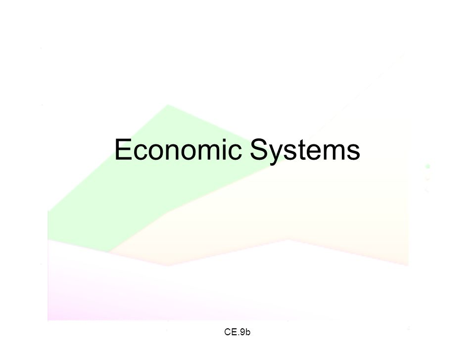 Economic Systems CE.9b