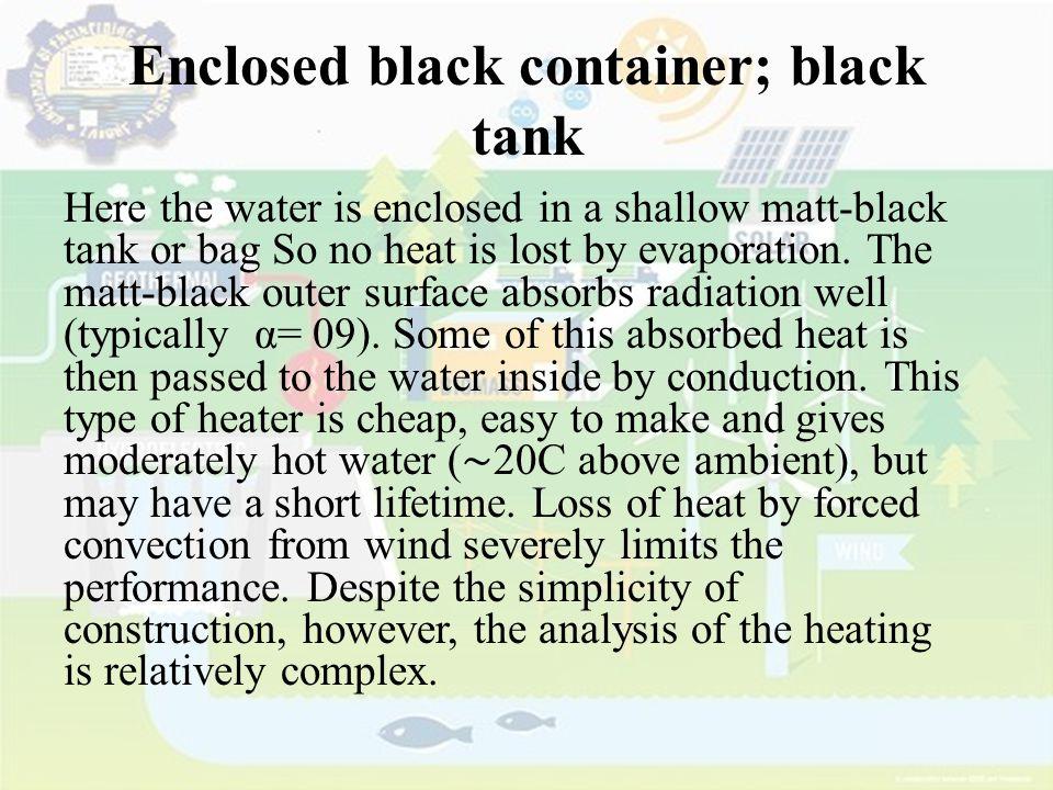 Enclosed black container; black tank