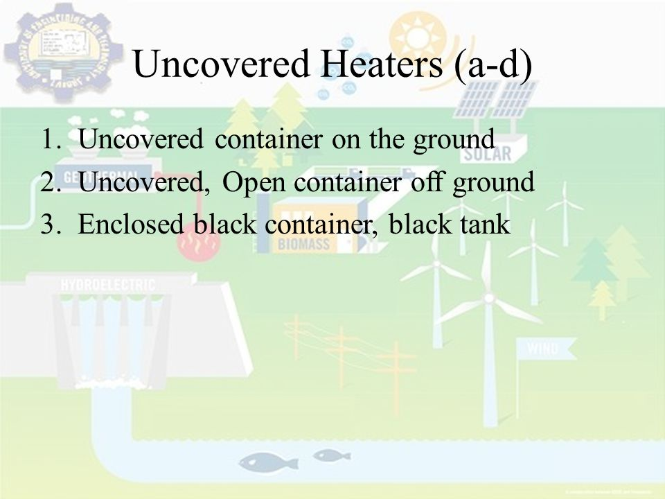 Uncovered Heaters (a-d)