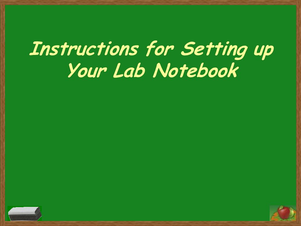 Instructions for Setting up Your Lab Notebook