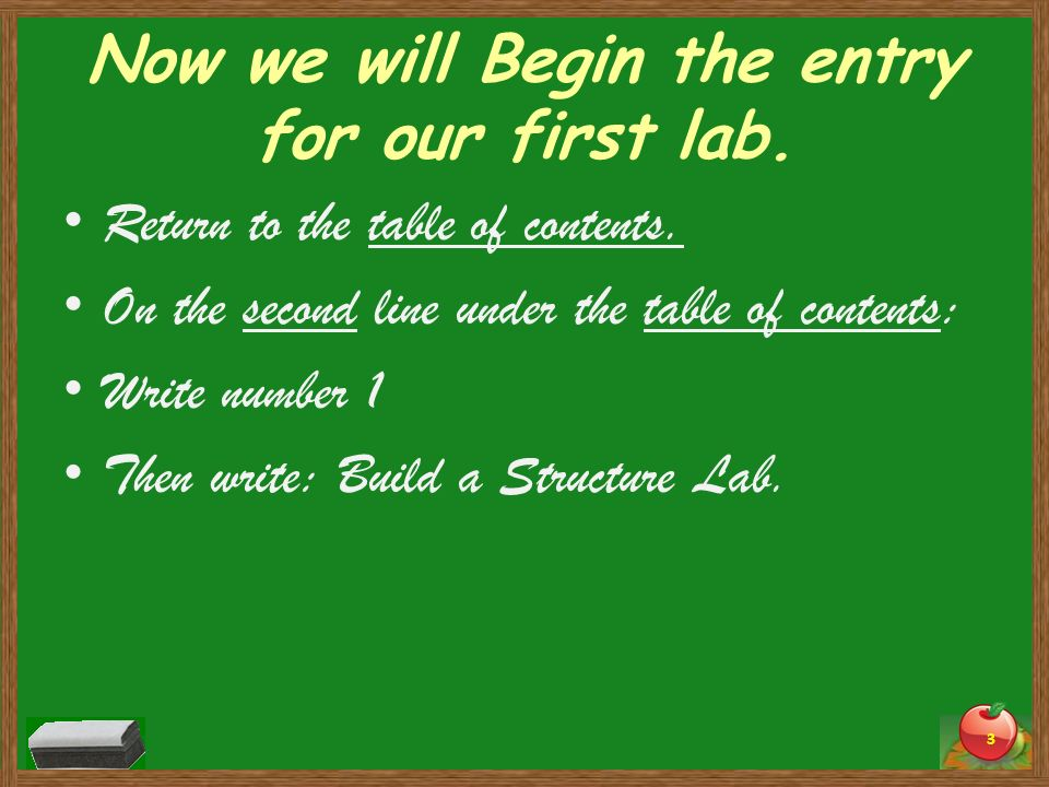 Now we will Begin the entry for our first lab.