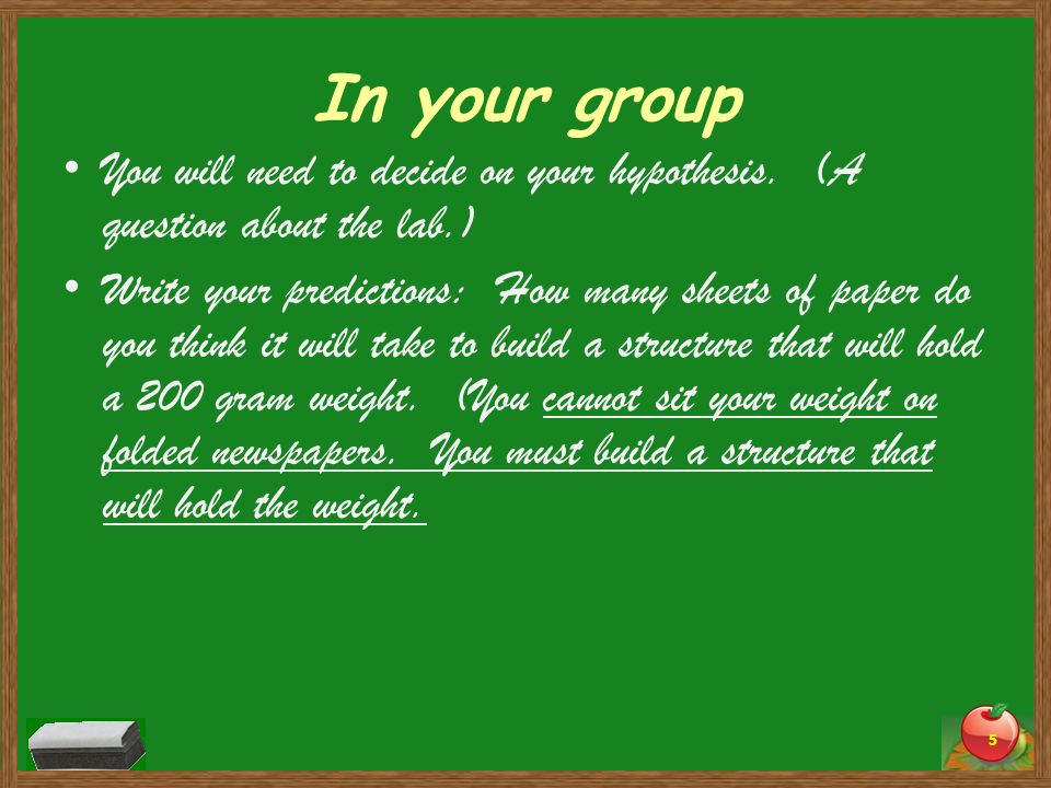 In your group You will need to decide on your hypothesis. (A question about the lab.)