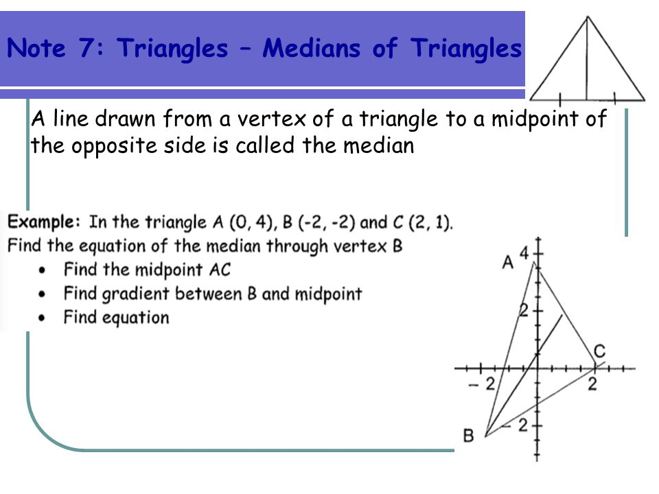 Note 7: Triangles – Medians of Triangles