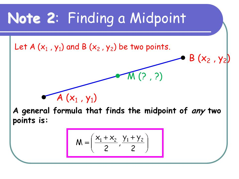 Note 2: Finding a Midpoint