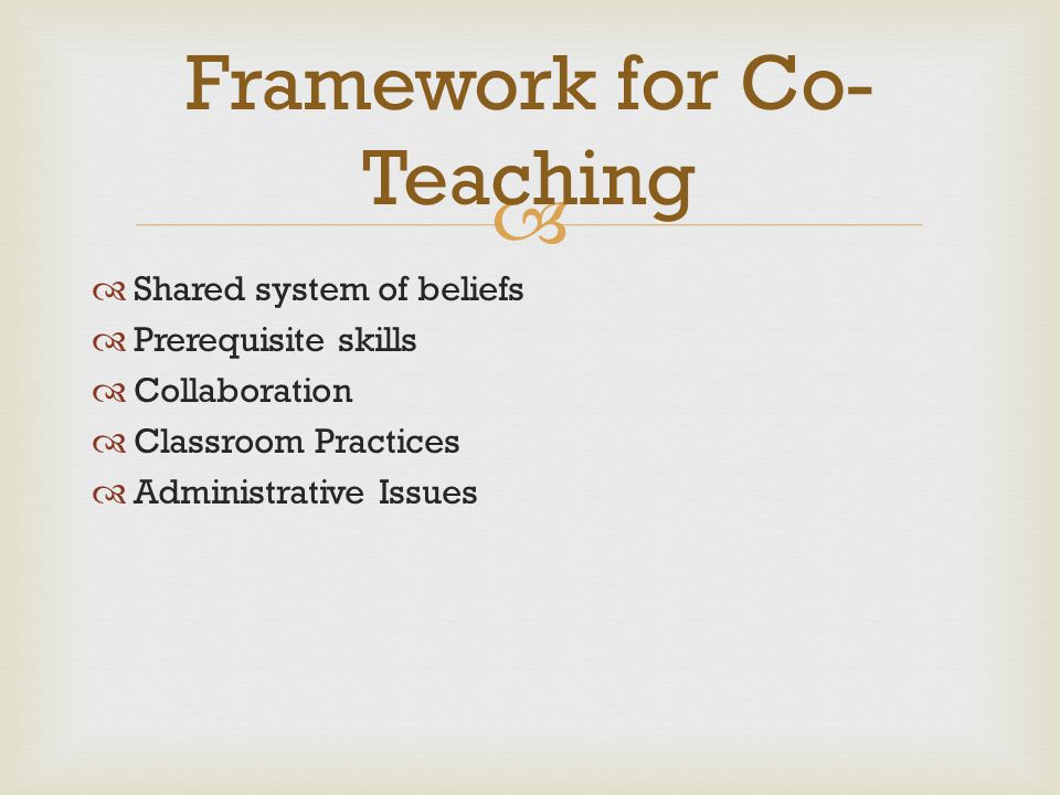 Framework for Co-Teaching