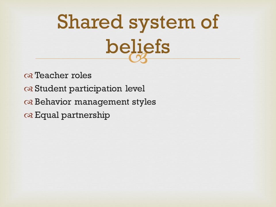 Shared system of beliefs