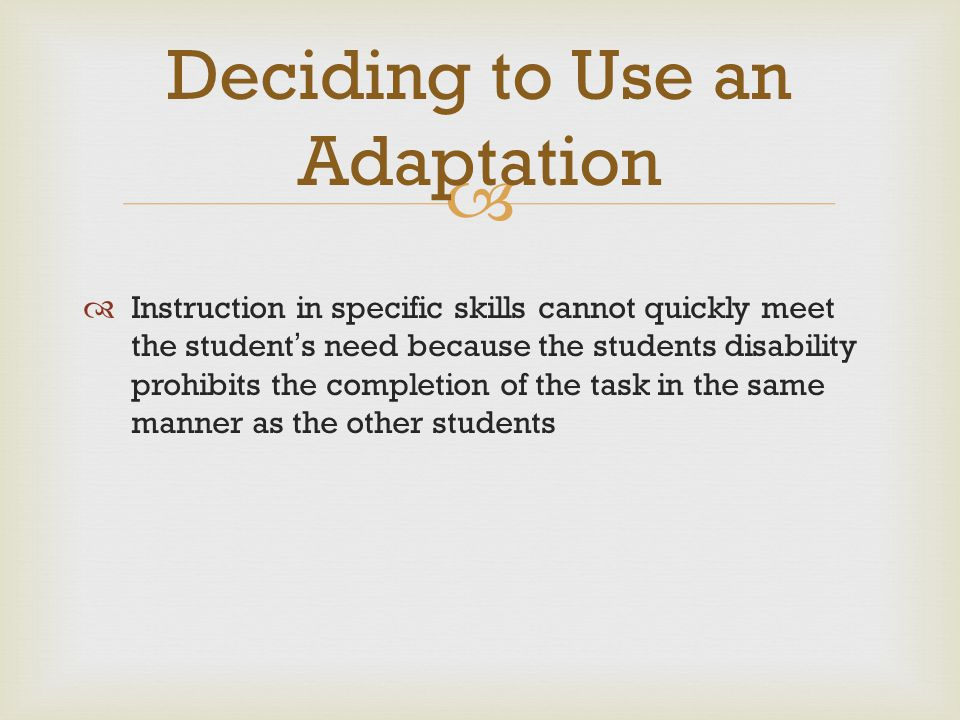 Deciding to Use an Adaptation