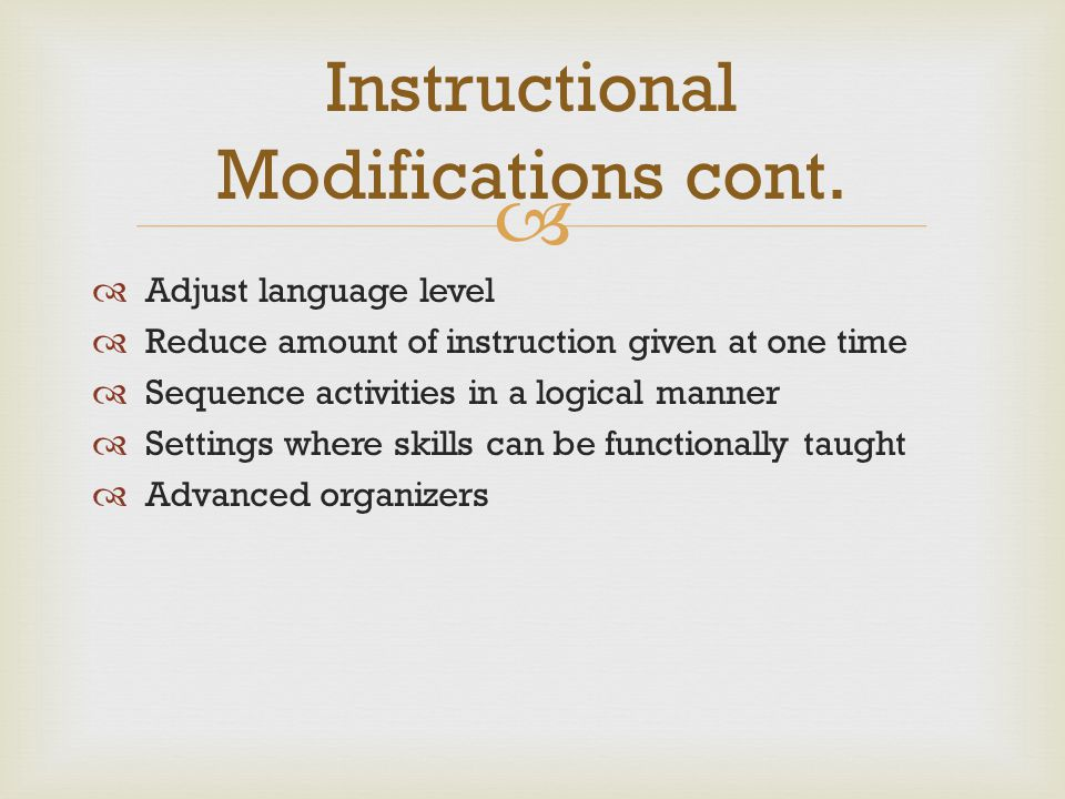 Instructional Modifications cont.