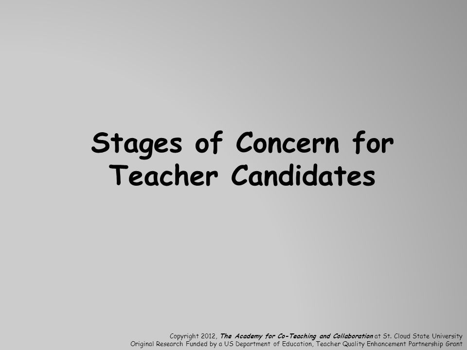 Stages of Concern for Teacher Candidates