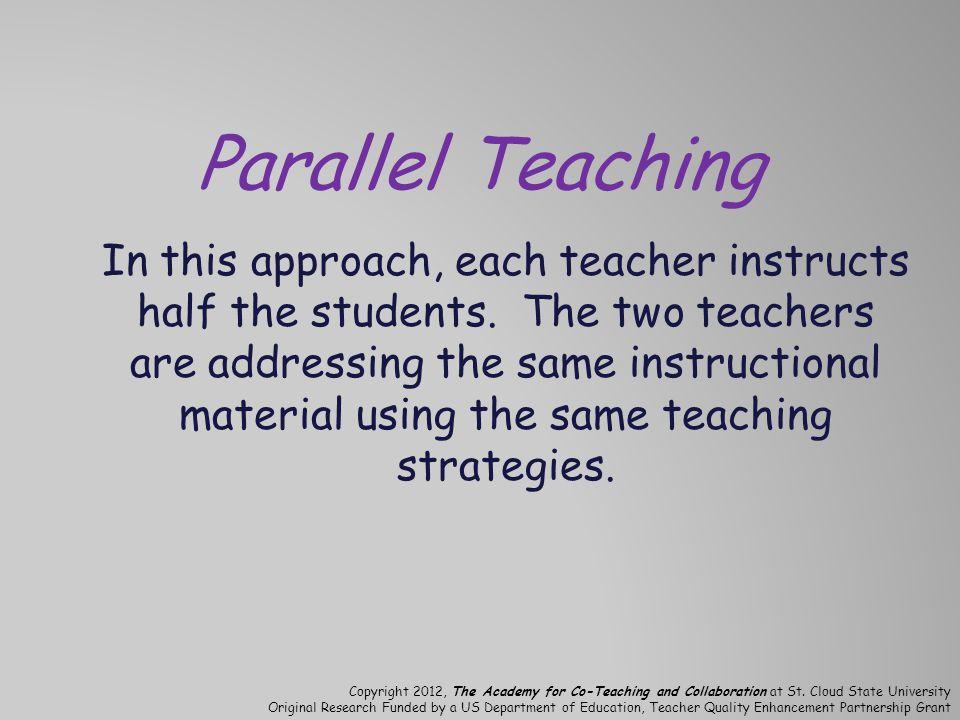 Parallel Teaching
