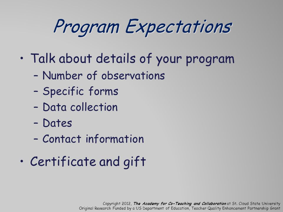 Program Expectations Talk about details of your program