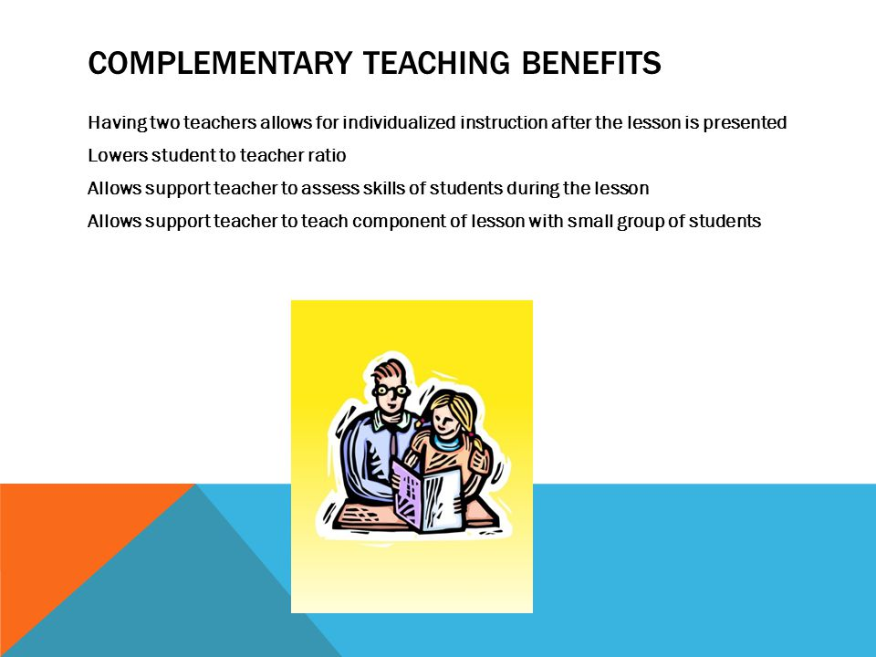 Complementary Teaching Benefits