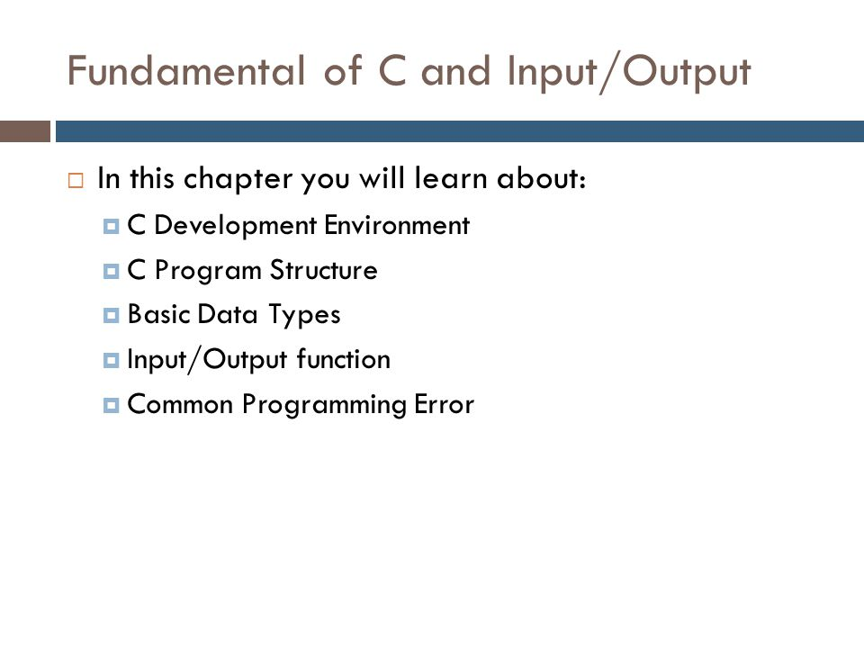 Fundamental of C and Input/Output