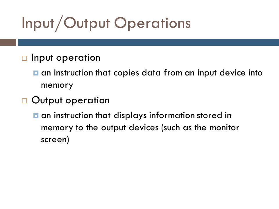 Input/Output Operations