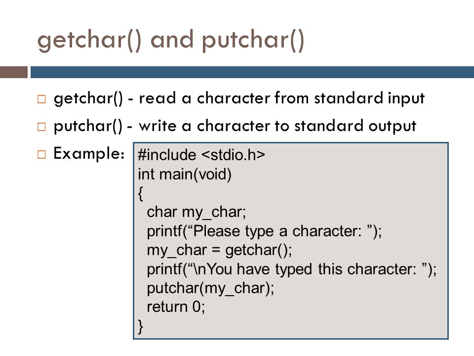 getchar() and putchar()