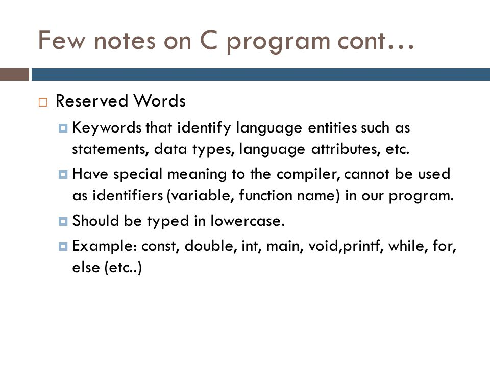 Few notes on C program cont…