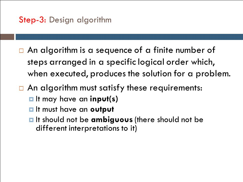 Step-3: Design algorithm