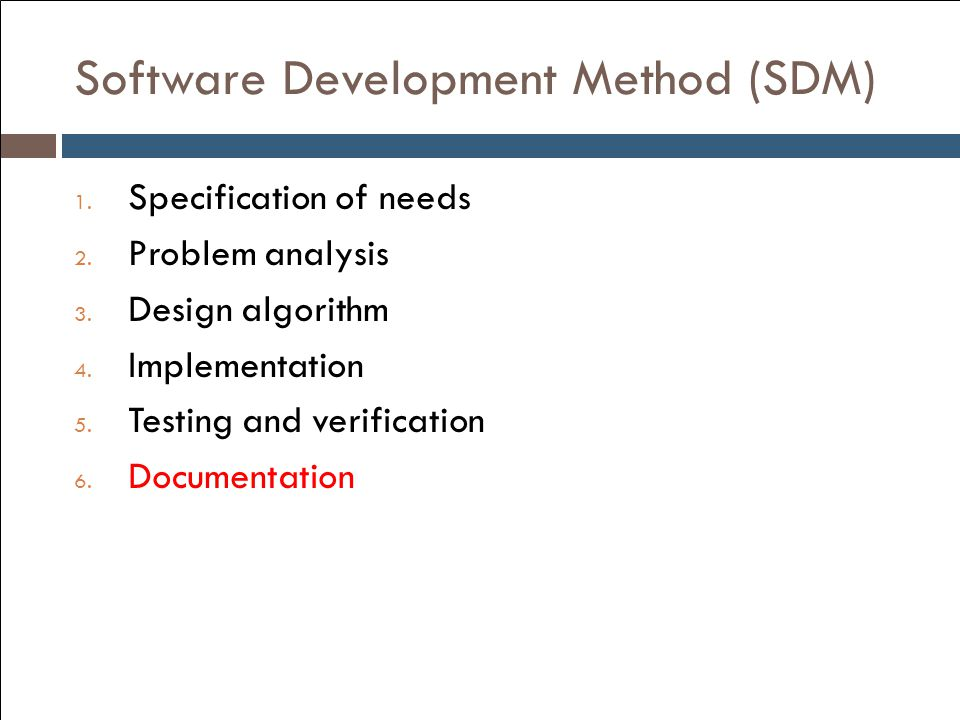 Software Development Method (SDM)