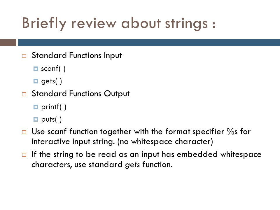 Briefly review about strings :