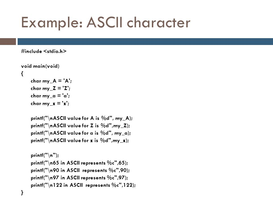 Example: ASCII character