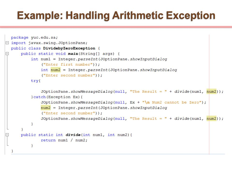 Example: Handling Arithmetic Exception