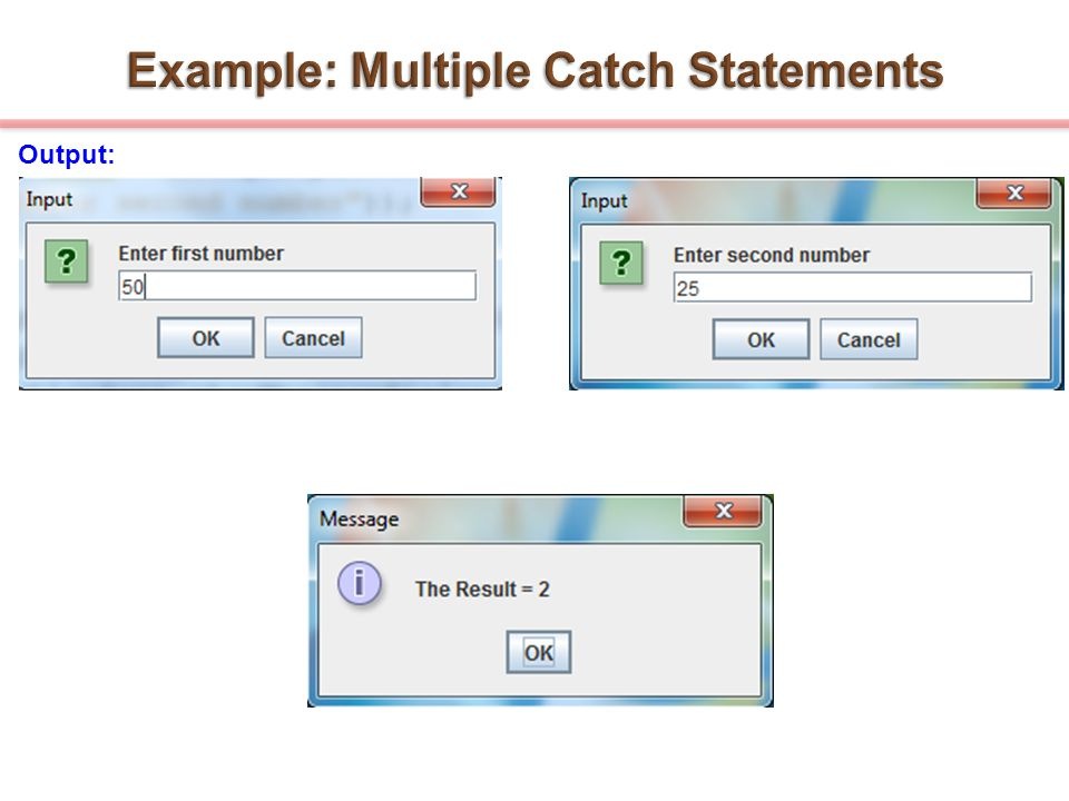 Example: Multiple Catch Statements