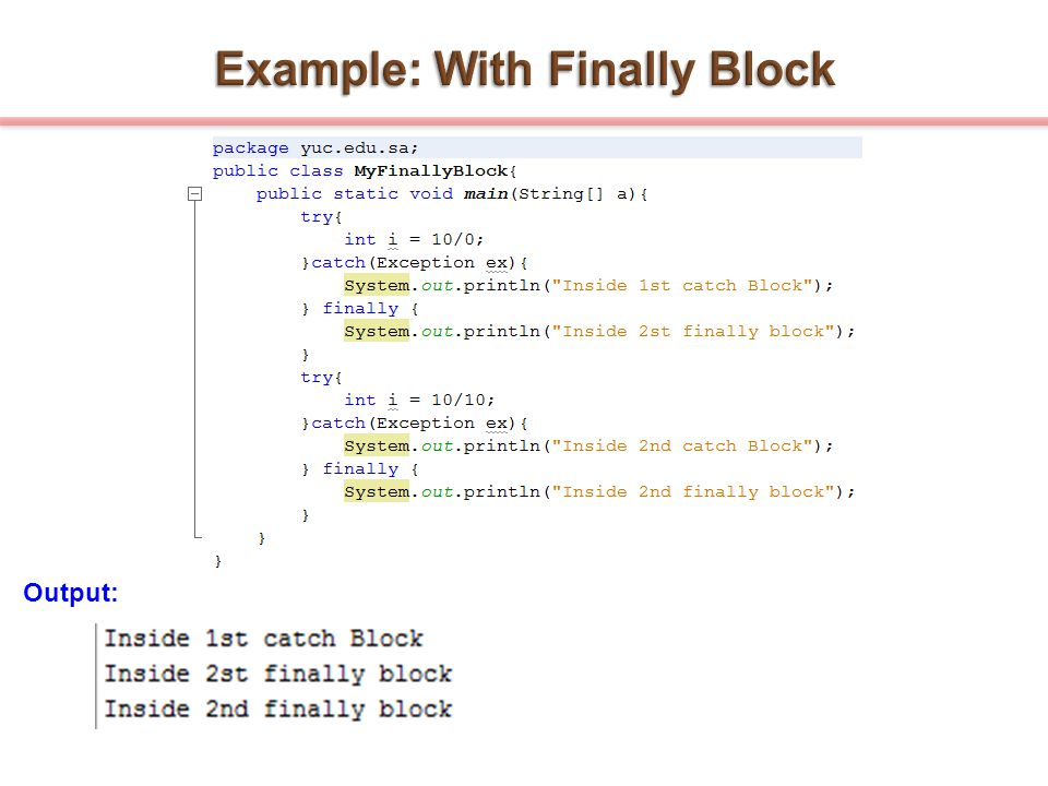 Example: With Finally Block