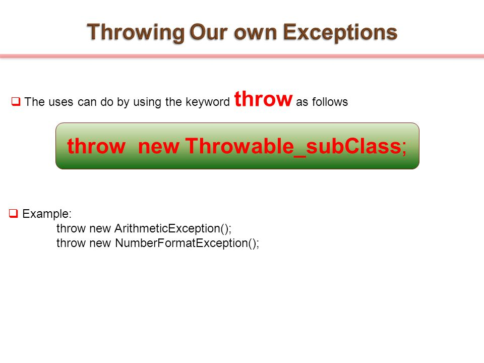 Throwing Our own Exceptions