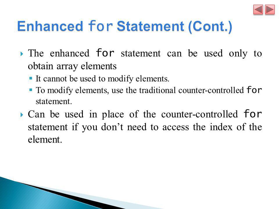 Enhanced for Statement (Cont.)
