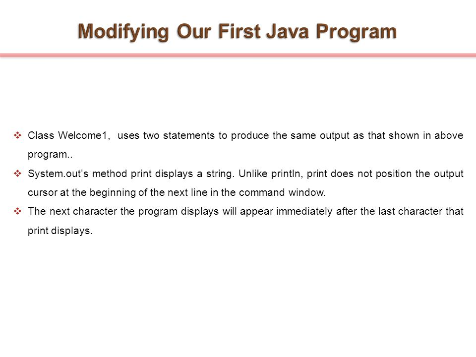 Modifying Our First Java Program