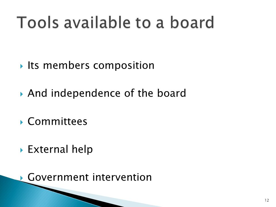 Tools available to a board
