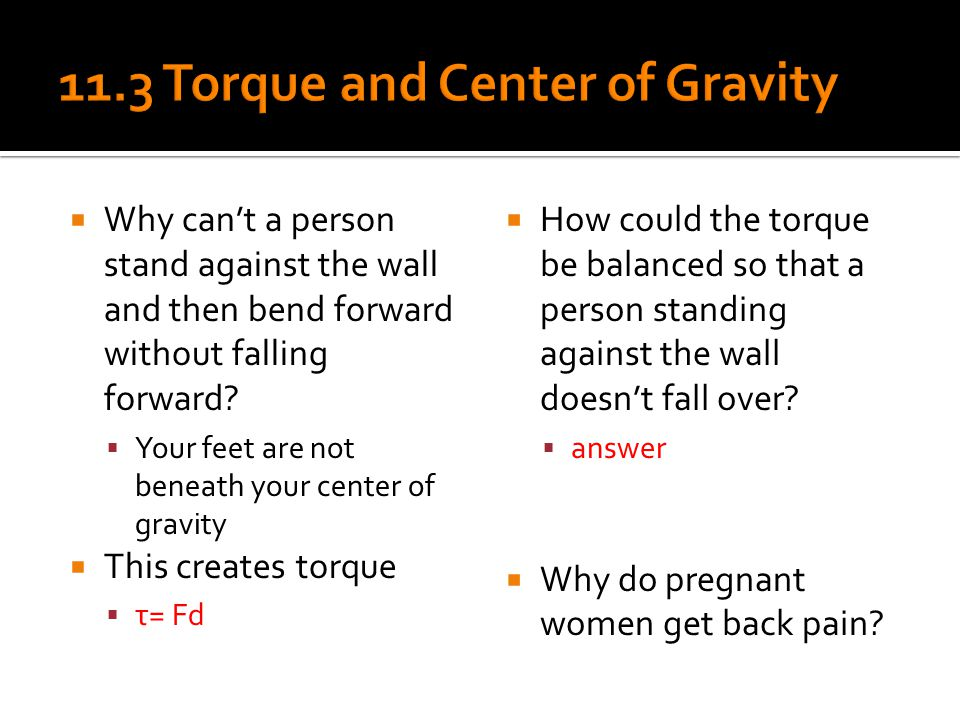 11.3 Torque and Center of Gravity