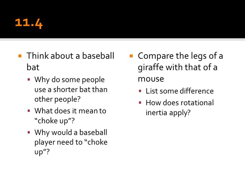 11.4 Think about a baseball bat