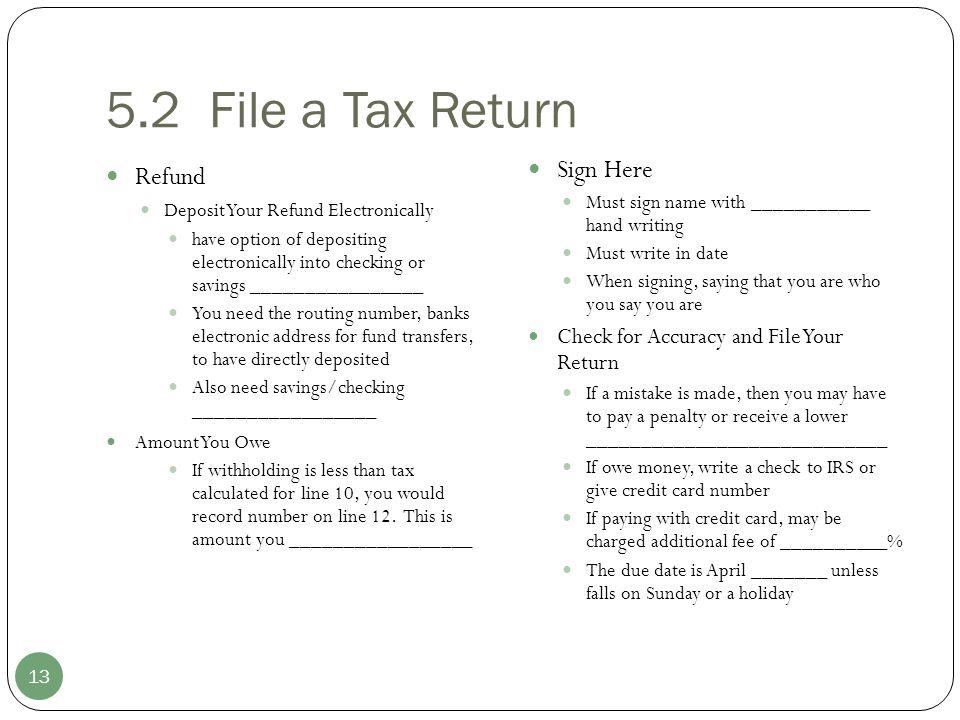 5.2 File a Tax Return Refund Sign Here