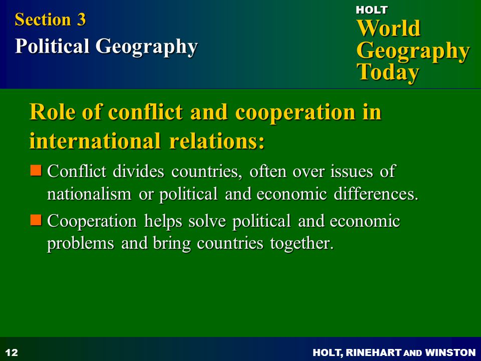 Role of conflict and cooperation in international relations: