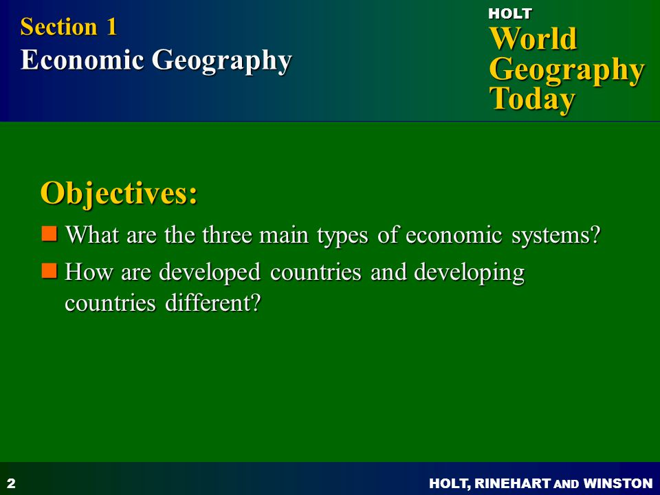 Objectives: Section 1 Economic Geography