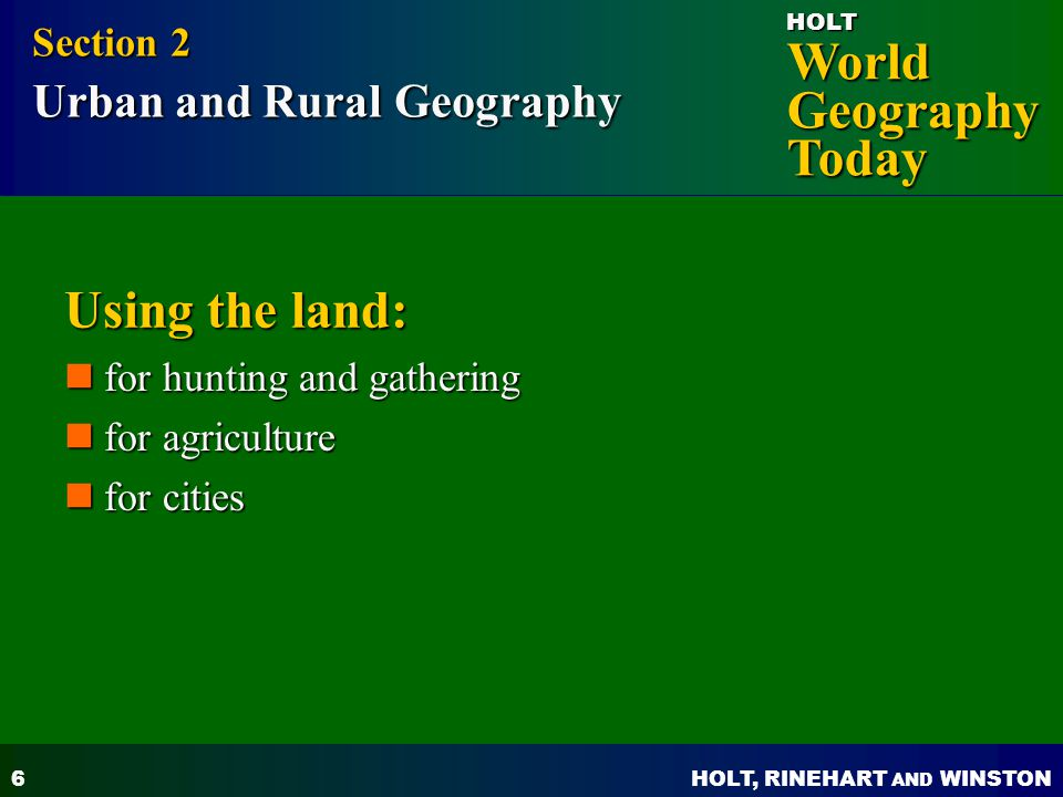 Using the land: Section 2 Urban and Rural Geography