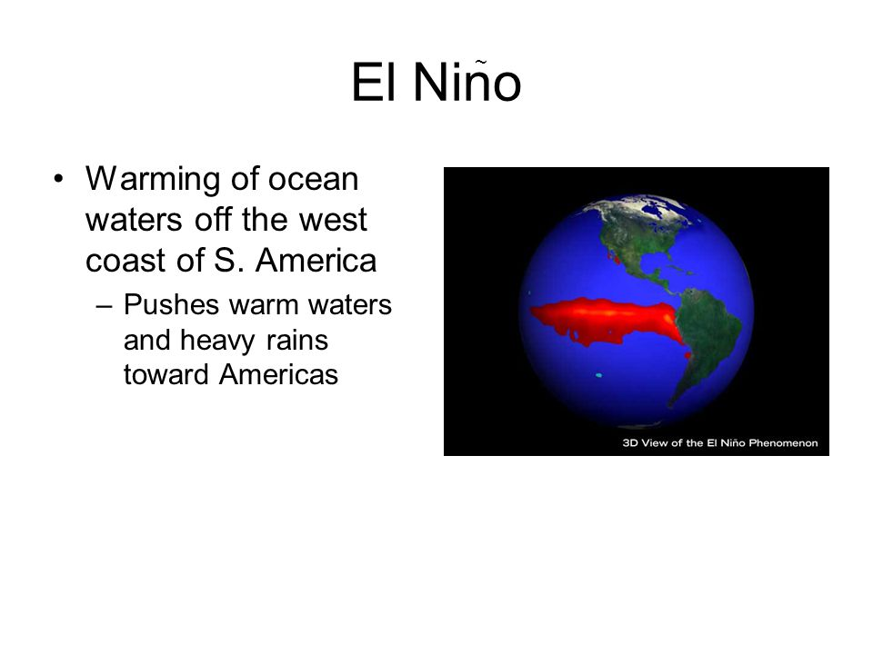 El Nino Warming of ocean waters off the west coast of S. America